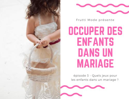 Nos idées pour occuper des enfants dans un mariage – Part 3