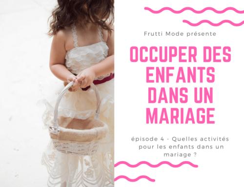 Nos idées pour occuper des enfants dans un mariage – Part 4