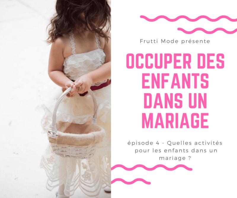 quelles activités pour occuper des enfants dans un mariage